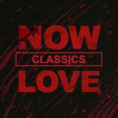 Various Artists – Now Love Classics (2020) » download mp3