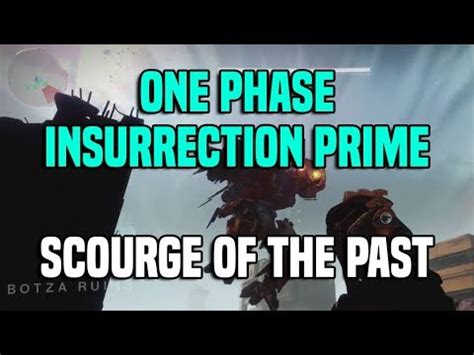 One Phase Insurrection Prime Kill - Scourge of the Past