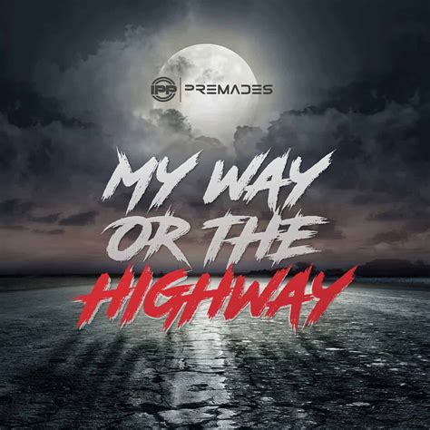 Premade Dance Mix - My Way or the Highway [2:00]