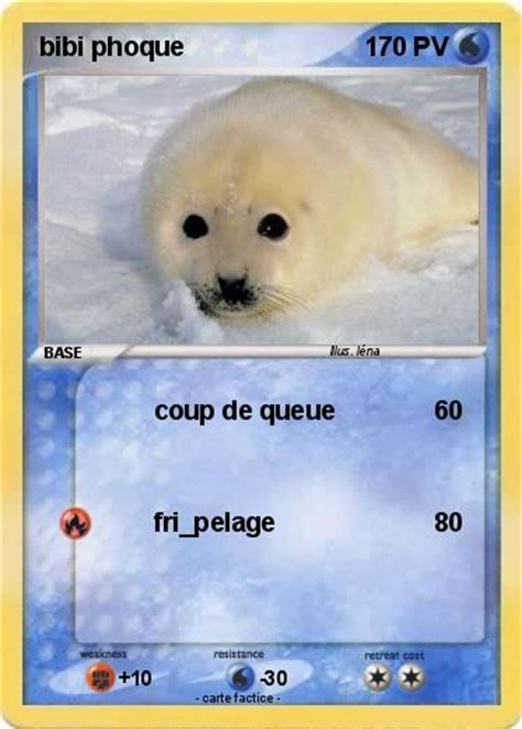Pokémon bibi phoque - coup de queue - Ma carte Pokémon